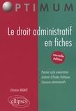 Christian Bigaut - Le droit administratif en fiches.