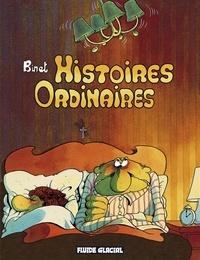Christian Binet - Histoires ordinaires.
