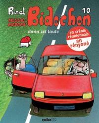 Christian Binet - Les Bidochon Tome 10 : Bidochon dann zot lauto - Madame Bidochon dann zot lauto.
