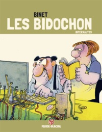 Christian Binet - Les Bidochon Tome 19 : Les Bidochon internautes.