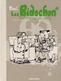 Christian Binet - Les Bidochon Tome 21 : Les Bidochon sauvent la planète - Edition bio.