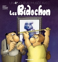 Christian Binet et Patrick Ramade - Un 4e jour au musée avec les Bidochon.
