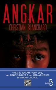 Christian Blanchard - Angkar.