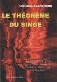 Christian Blanchard - Le théorème du singe.