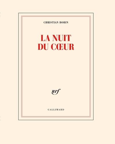 Christian Bobin - La nuit du coeur.