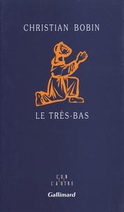 Télécharger des ebooks en anglais Le très-bas par Christian Bobin MOBI ePub 9782070727155 en francais