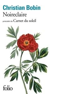 Téléchargement gratuit du livre anglais Noireclaire  - Précédé de Carnet du soleil par Christian Bobin FB2 9782072764974 in French