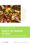 Christian Boccaccini - Guérir du diabète et vite - Une alimentation basée sur des preuves scientifiques.