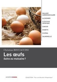 Christian Boccaccini - Les oeufs : sains ou malsains ?.