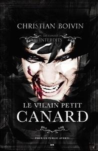 Christian Boivin - Le vilain petit canard.