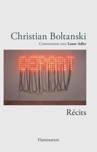 Christian Boltanski et Laure Adler - Christian Boltanski - Récits - Conversation avec Laure Adler.