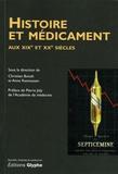 Christian Bonah et Anne Rasmussen - Histoire et médicament - Aux XIXe et XXe siècles.