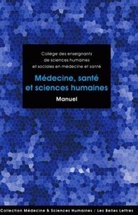 Christian Bonah et Jean-Marc Mouillie - Médecine, santé et sciences humaines.