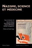 Christian Bonah et Anne Danion-Grilliat - Nazisme, science et médecine.