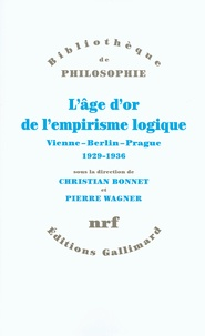 Lâge dor de lempirisme logique - Vienne-Berlin-Prague 1929-1936 Textes de philosophie des sciences.pdf