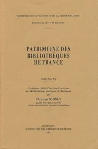 Christian Bonnet - Patrimoine des bibliothèques de France - Volume 6, Catalogue collectif des fonds occitans des Bibliothèques publiques de Bordeaux.