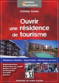 Christian Bonnin - Ouvrir une résidence de tourisme.