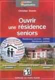 Christian Bonnin - Ouvrir une résidence seniors - Résidences services, EHPAD, résidences seniors, groupes de résidences.