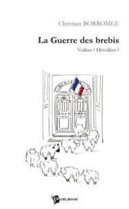 Christian Borromée - La guerre des brebis.