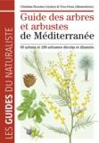 Christian Boucher - Guide des arbres et arbustes de Méditerranée.