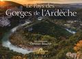 Christian Boucher - Le pays des gorges de l'Ardèche.