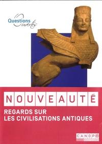 Christian Bouchet et Henri Eckert - Regards sur les civilisations antiques.