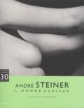 Christian Bouqueret - André Steiner - L'homme curieux, [exposition, Poitiers, Musée Sainte-Croix, janvier-avril 2000.