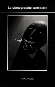 Christian Bouqueret - La photographie surréaliste.