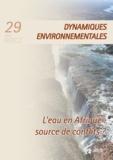 Christian Bouquet et David Blanchon - L'eau en Afrique : source de conflits? - Dynamiques Environnementales 29.