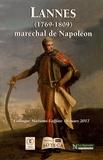 Christian Bourdeille et Régis de Crepy - Lannes (1769-1809) maréchal de Napoléon - Colloque Maisons-Laffitte, 18 mars 2017.