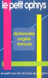 Christian Bouscaren et Jacques Chevallet - Le petit Ophrys. - Dictionnaire anglais-Français.