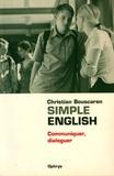 Christian Bouscaren - Simple English - Communiquer, dialoguer.