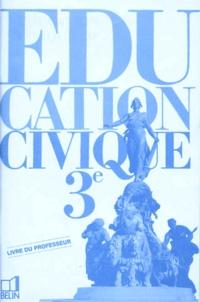 Christian Bouyer et Valéry Zanghellini - EDUCHISTOIRE GEOGRAPHIE 3EME EDUCATION CIVIQUE. - Livre du professeur.