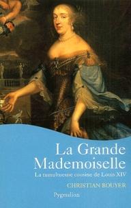 Galabria.be La Grande Mademoiselle - La tumultueuse cousine de Louis XIV Image