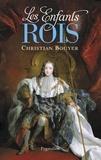 Christian Bouyer - Les enfants-rois.