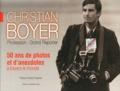 Christian Boyer - Christian Boyer - Profession : grand reporter.