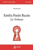 Christian Boyer - Emilia Pardo Bazan : La tribuna.