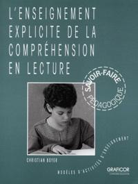 Christian Boyer - L'enseignement explicite de la compréhension en lecture - Modèles d'activités d'enseignement.