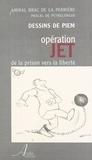 Christian Brac de La Perrière - Opération Jet : de la prison vers la liberté.