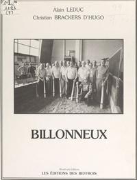 Christian Brackers d'Hugo et Alain Leduc - Billonneux.