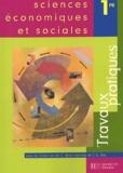 Christian Branthomme et Jean-Louis Suc - Sciences économiques et sociales 1e - Travaux pratiques.