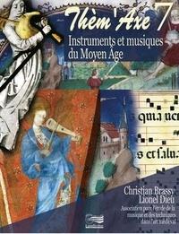 Christian Brassy et Lionel Dieu - Instruments et musiques du Moyen Age. 1 DVD + 2 CD audio