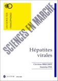 Christian Bréchot et Stanislas Pol - Hépatites virales.