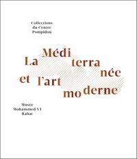 Christian Briend - La Méditerranée et l'art moderne.