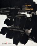 """Christian Briend - Le geste et la matière - Une abstraction """"autre"""". Paris 1945-1965."""