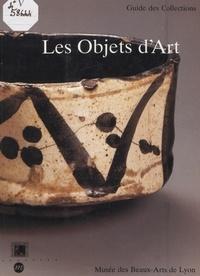 Christian Briend et Philippe Durey - Les objets d'art.