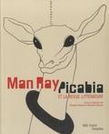 Christian Briend et Clément Chéroux - Man Ray, Picabia et la revue Littérature.