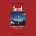 Christian Brincourt - Envoyé Spécial - 50 ans de reportage à Chamonix.