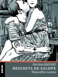 Christian Brissart - Beignets de salope.