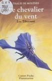 Christian Broutin et Jean Coué - Le chevalier du vent - Les Tibeyrant.